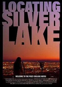 В поисках серебряного озера / Locating Silver Lake (2018)