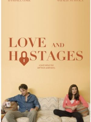 Любовь и заложники / Love and Hostages (2016)