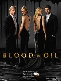 Кровь и нефть / Blood & Oil
