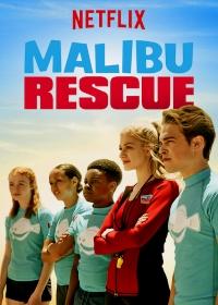 Спасатели Малибу / Malibu Rescue: The Movie (2019)