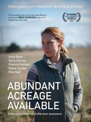 Изобилующий участок / Abundant Acreage Available (2017)