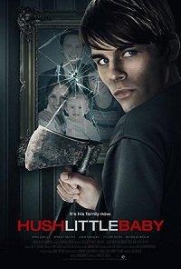 Тише, малышка, не плачь / Hush Little Baby (2017)