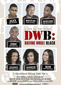 Любовь по-черному / DWB: Dating While Black (2018)