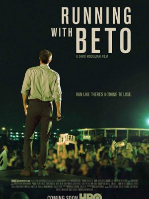 В сенаторы с Бето / Running with Beto (2019)