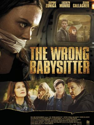 Плохая сиделка / The Wrong Babysitter (2017)