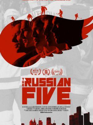Русская пятёрка / The Russian Five (2018)