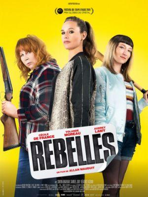 Бунтари / Rebelles (2019)
