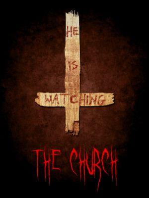Церковь / The Church (2018)