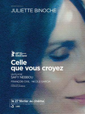 Та, которой вы верите / Celle que vous croyez (2019)