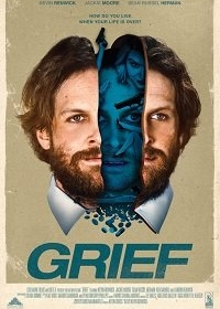 Скорбь / Grief (2017)