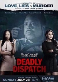 Смертельная поездка / Deadly Dispatch (2019)