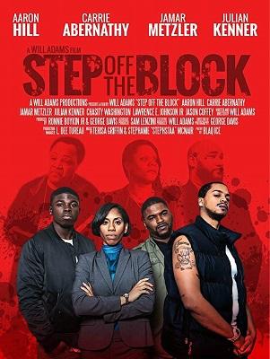 Свалить с района / Step Off the Block (2017)