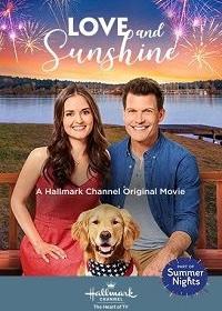 Любовь и Солнце / Love and Sunshine (2019)