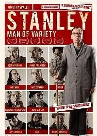 Стэнли — человек разнообразия / Stanley a Man of Variety (2016)