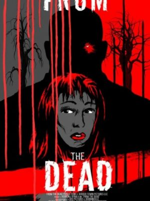 Из мертвых / From the Dead (2017)