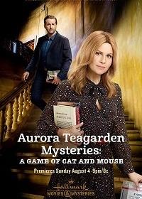 Тайны Авроры Тигарден: Игра в кошки-мышки / Aurora Teagarden Mysteries: A Game of Cat and Mouse (2019)