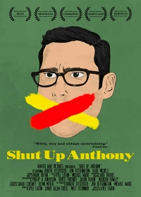 Заткнись, Энтони / Shut Up Anthony (2017)