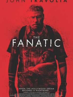 Фанат / The Fanatic (2019)