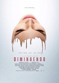 Диминуэндо / Diminuendo (2018)
