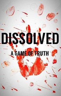 Размолвка: Игра Правды / Dissolved: A Game of Truth (2017)