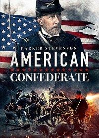 Американский конфедерат / American Confederate (2019)