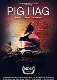 Свиноматка / Pig Hag (2019)
