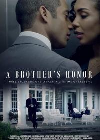 Братская честь / A Brother's Honor (2019)