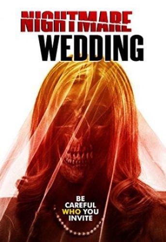Свадебный ужас / Nightmare Wedding (2016)