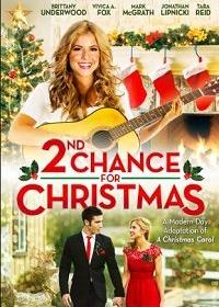 Второй шанс на Рождество / 2nd Chance for Christmas (2019)