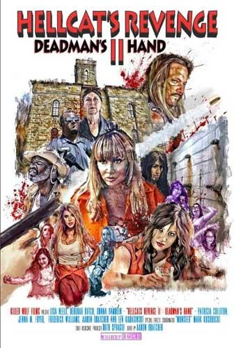 Мегеры 2: Рука мертвеца / Hellcat's Revenge II: Deadman's Hand