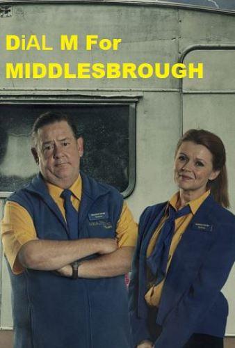 Чтобы попасть в Мидлсбро, набирайте «М» / Dial M for Middlesbrough
