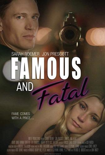 Смертельный Голливуд / Famous and Fatal