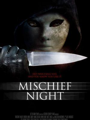 Чудовищная ночь / Mischief Night