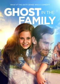 Призрак в семье / Ghost in the Family
