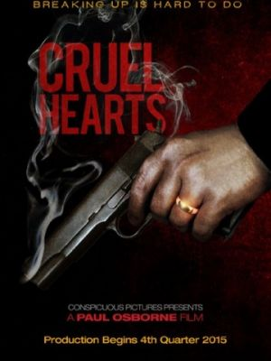 Жестокие сердца / Cruel Hearts