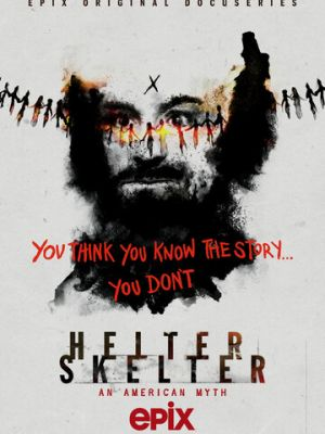 Helter Skelter: Американский миф 1 сезон 6 серия