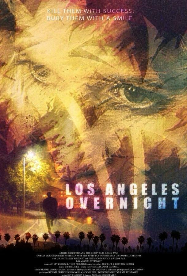Успех в Лос-Анджелесе / Los Angeles Overnight