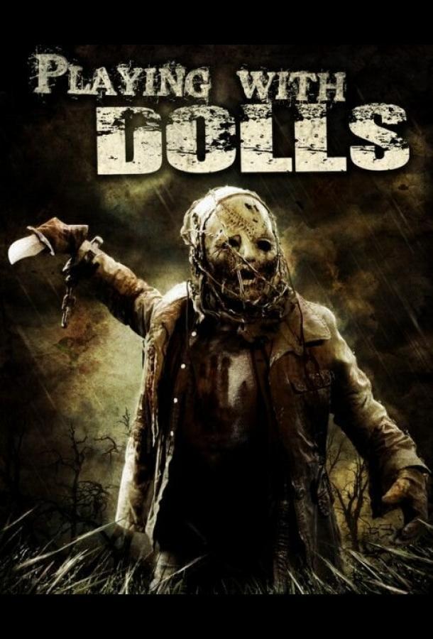 Игра в куклы: Жажда крови / Playing with Dolls: Bloodlust (2016)