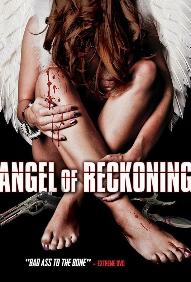 Ангел расплаты / Angel of Reckoning