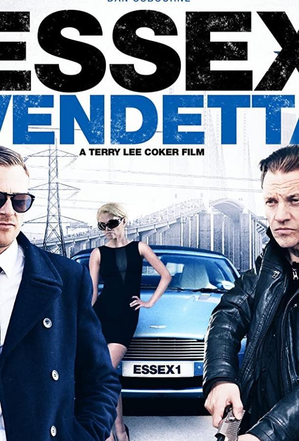 Эссексская вендетта / Essex Vendetta (2016)