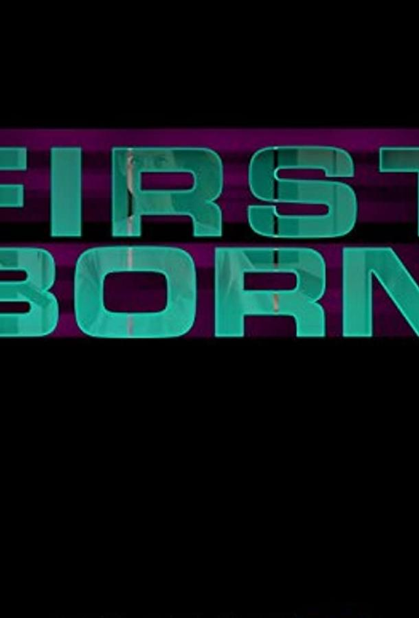 The First Born (2015)