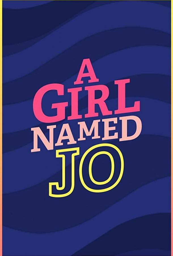 Cмотреть Девочка по имени Джо онлайн на Хдрезка качестве 720p
